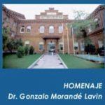 Homenaje Dr. Gonzalo Morande Lavin